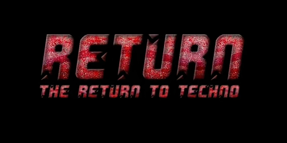 The Return to Techno 2020