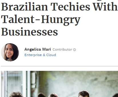 Forbes. Borderless Brazil is a deep well of talent, according to VanHack