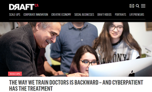 DraftCanada. Adversity helped spark remarkable new AI medical training platform, says CyberPatient