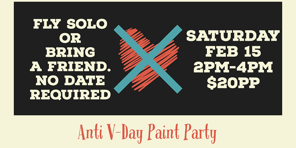 Anti V-Day Paint Party