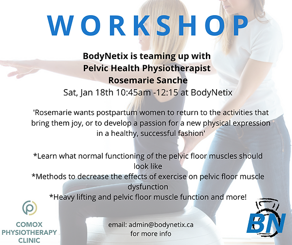 BodyNetix Workshops with Comox Physiotherapy Clinic