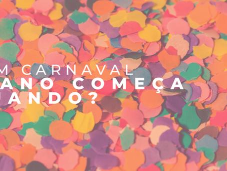 Se a vida no Brasil só começa depois do carnaval, como fica em 2021?