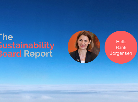 "Helle Bank Jorgensen joins 'The Sustainability Board Report"" as Senior Adviser"