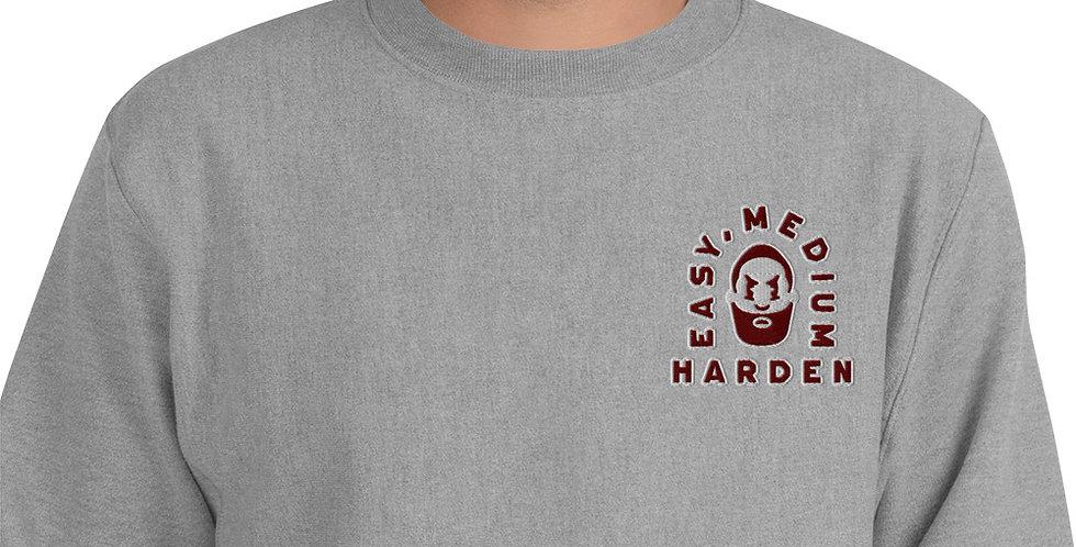 Easy, Medium, Harden Sweatshirt Grey