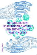 Rehabilitation Leistungsdiagnostik und E