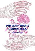 Physiotherapie Grundlagen Best Practice