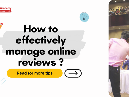 TIPS: EFFECTIVELY MANAGING ONLINE REVIEWS FOR YOUR BUSINESS