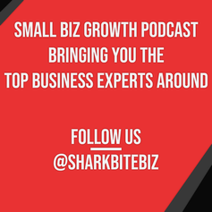 Shark Bite Biz brings you the top experts! Make sure you follow us on Facebook!