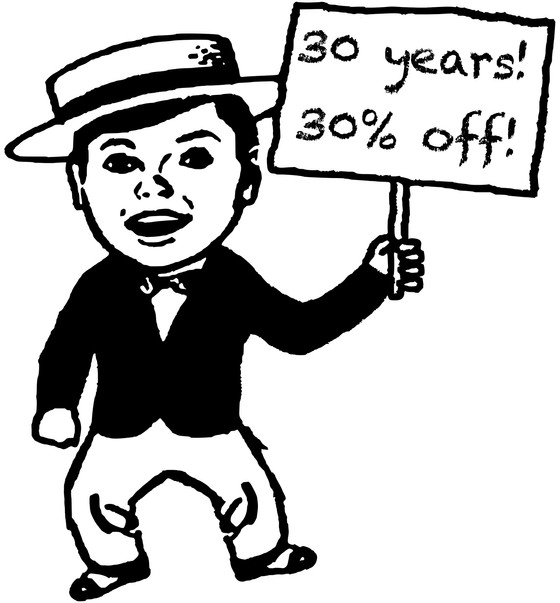 30 Years! 30% Off!