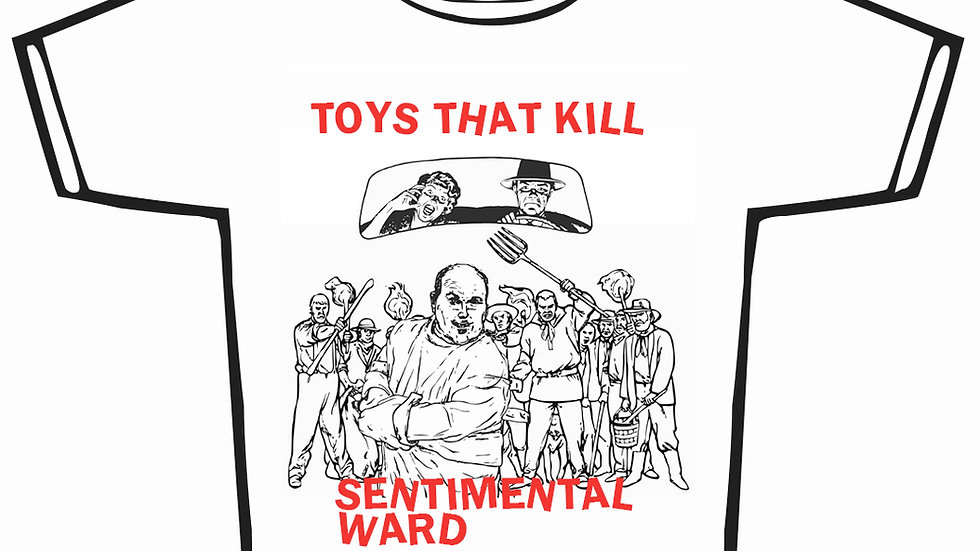 TOYS THAT KILL - Sentimental Ward (T-Shirt)