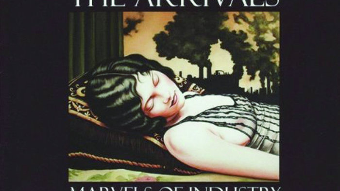 THE ARRIVALS - Marvels of Industry (CD)