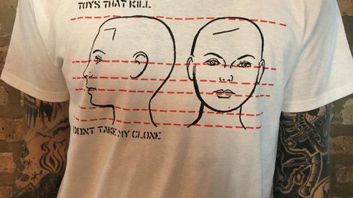 TOYS THAT KILL - Don't Take My Clone (T-Shirt)