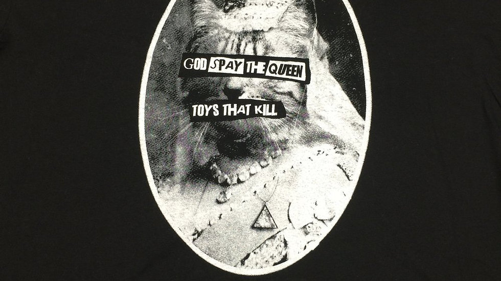 TOYS THAT KILL - God Spay the Queen (T-Shirt)
