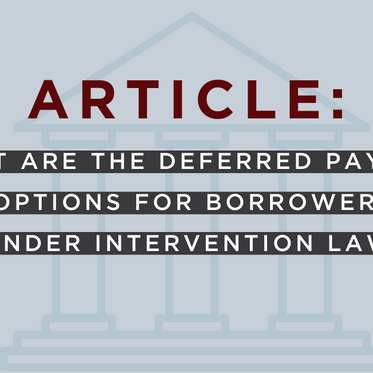 What are the deferred payment options for borrowers under intervention law?