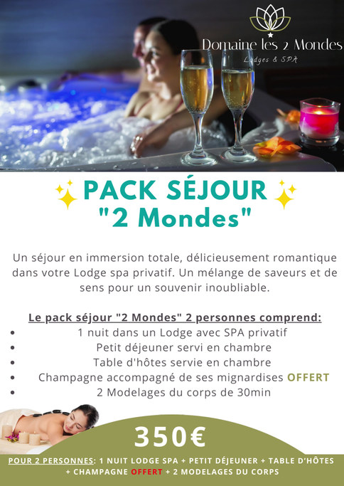 """pack séjour """"2 Mondes"""""""