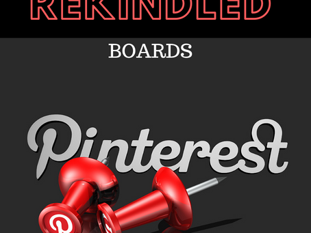REKINDLED: Pinterest Boards
