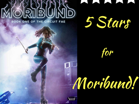 5 Stars for Moribund!