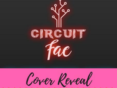 Circuit Fae: Moribund Cover Reveal 2/21/17!
