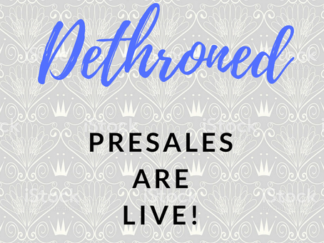 DETHRONED: Presales are Live!