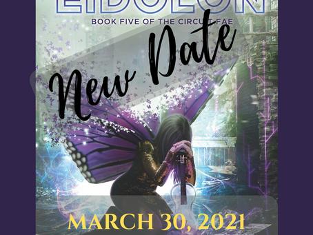 EIDOLON: NEW DATE