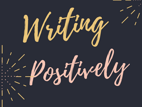 Writing Positively