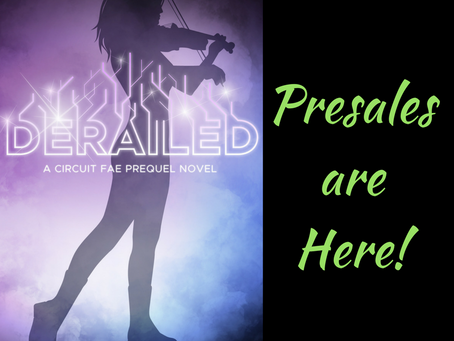 DERAILED Presales are Here!