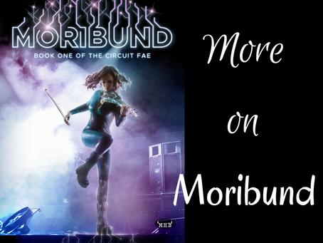 More on Moribund