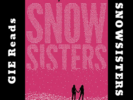 GIE Reads: Snowsisters