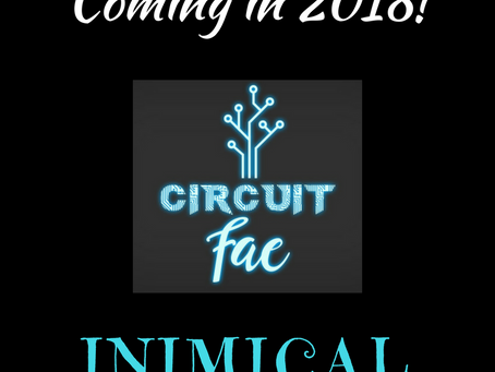 Circuit Fae 3: INIMICAL!