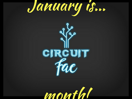 January is CIRCUIT FAE month!