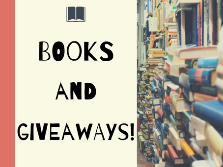 Books and Giveaways!