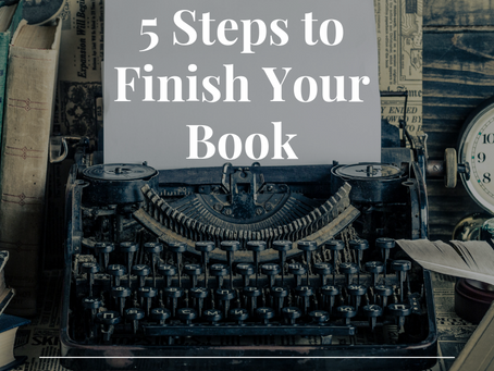 5 Steps to Finish Your Book