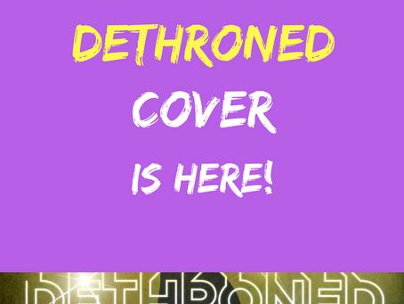 DETHRONED Cover Reveal!