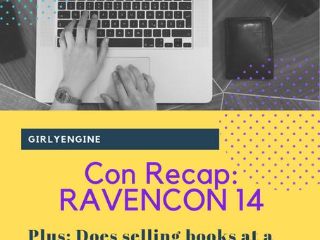 Con Recap: RavenCon 14