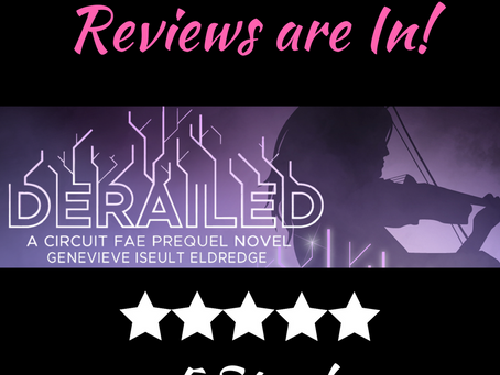DERAILED: Reviews are In!