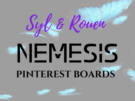 NEMESIS Pinterest Boards: Syl & Rouen