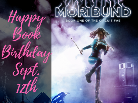 Happy Book Birthday: MORIBUND!