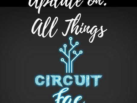 Update - Circuit Fae 2: Ouroboros!