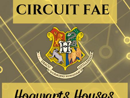 Circuit Fae: Hogwarts Houses
