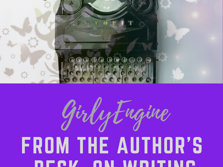 From the Author's Desk: On Writing