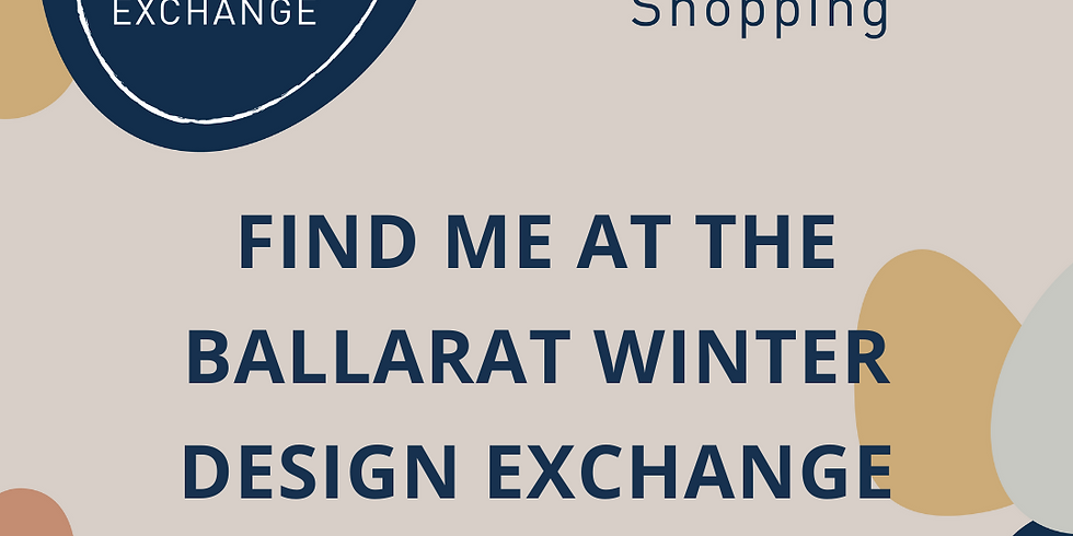 The Design Exchange - Ballarat Market
