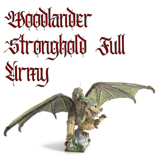 Woodlanders Stronghold: Full Army