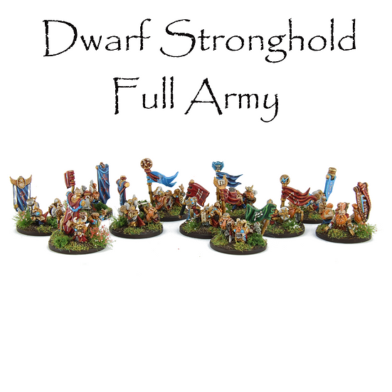 Dwarf Stronghold: Full Army