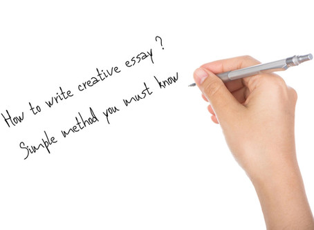 How to write a creative essay : Simple method you must know