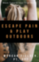escape pain and play outdoors.png