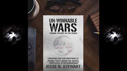 Un-Winnable Wars: Finding Victory from the Ashes (Special Edition)