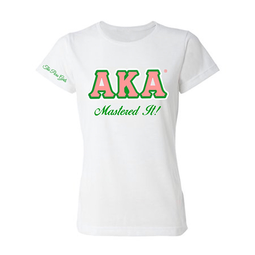 AKA Mastered It T-Shirt