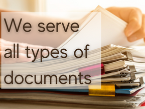 What types of documents do we serve?