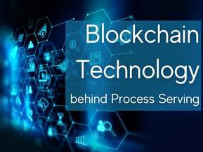"""Cutting edge """"blockchain"""" technology validates service attempts for process servers"""