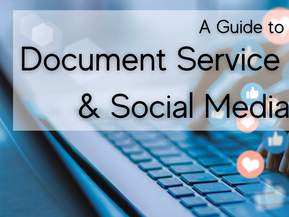 A Guide to Document Service & Social Media